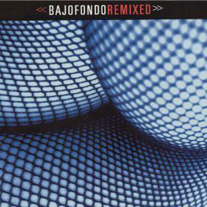 BajofondoTangoClub-Remixed